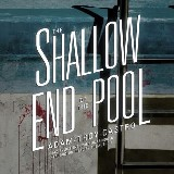 The Shallow End of the Pool