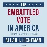 The Embattled Vote in America
