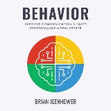 BEHAVIOR : Improve Communication & Sales Performance in Real Estate