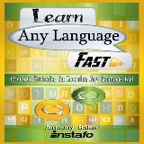 Learn Any Language Fast