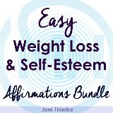 Easy Weight Loss & Self-Esteem Boost - Affirmations Bundle