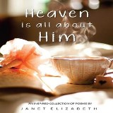 Heaven is all about Him
