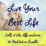 Self-Help Affirmations & Meditation Bundle: Live Your Best Life