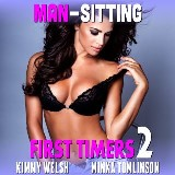 Man-Sitting : First Timers 2 (First Time Erotica Age Gap Erotica Alpha Male Erotica)