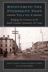 Recovering the Piedmont Past, Volume 2