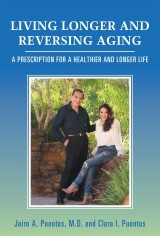 Living Longer and Reversing Aging