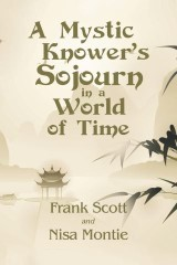 A Mystic Knower's Sojourn in a World of Time