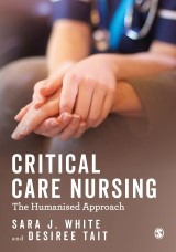 Critical Care Nursing: the Humanised Approach