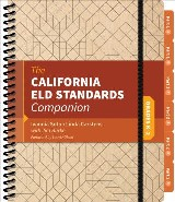 The California ELD Standards Companion, Grades K-2