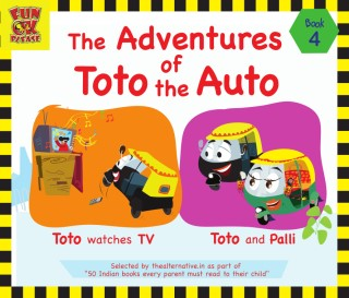 The Adventures of Toto the Auto: Book 4