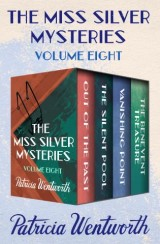 The Miss Silver Mysteries Volume Eight