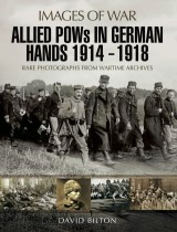 Allied POWs in German Hands 1914–1918