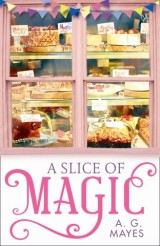 A Slice of Magic (The Magic Pie Shop, Book 1)