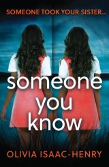 Someone You Know: The gripping new thriller you need to read this year