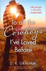 To All the Cowboys I've Loved Before: The Sweetest Western Romance of 2019 for fans of Maisey Yates and Lori Wilde!