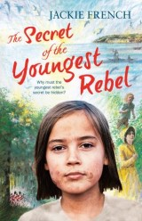 The Secret of the Youngest Rebel (The Secret Histories, Book 5)