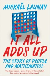 It All Adds Up: The Story of People and Mathematics