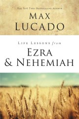 Life Lessons from Ezra and Nehemiah