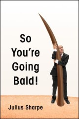 So You're Going Bald!