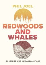 Redwoods and Whales