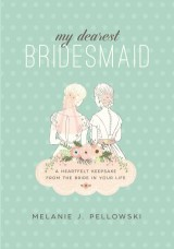 My Dearest Bridesmaid