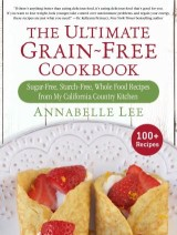 The Ultimate Grain-Free Cookbook