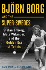 Björn Borg and the Super-Swedes