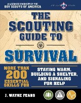 The Scouting Guide to Survival: An Officially-Licensed Boy Scouts of America Handbook