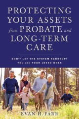 Protecting Your Assets from Probate and Long-Term Care