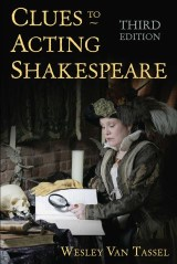 Clues to Acting Shakespeare (Third Edition)