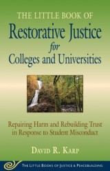 Little Book of Restorative Justice for Colleges and Universities