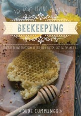 The Good Living Guide to Beekeeping