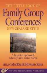 Little Book of Family Group Conferences New Zealand Style