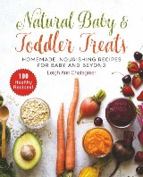 Natural Baby & Toddler Treats