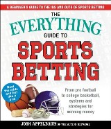 The Everything Guide to Sports Betting
