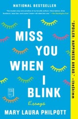 I Miss You When I Blink