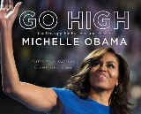 Go High: The Unstoppable Presence and Poise of Michelle Obama