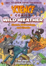 Science Comics: Wild Weather