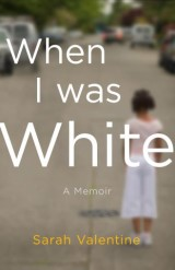 When I Was White