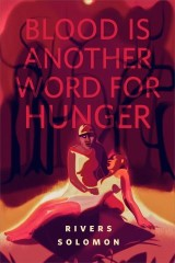 Blood Is Another Word for Hunger