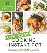 Low-Carb Cooking with Your Instant Pot