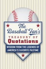 The Baseball Fan's Treasury of Quotations