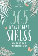 365 Ways to Beat Stress