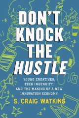 Don't Knock the Hustle