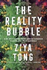 The Reality Bubble