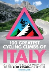 100 Greatest Cycling Climbs of Italy