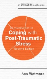 An Introduction to Coping with Post-Traumatic Stress, 2nd Edition