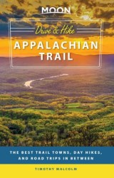 Moon Drive & Hike Appalachian Trail