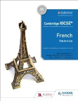 Cambridge IGCSE™ French Student Book Third Edition