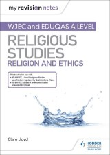 My Revision Notes: WJEC and Eduqas A level Religious Studies Religion and Ethics